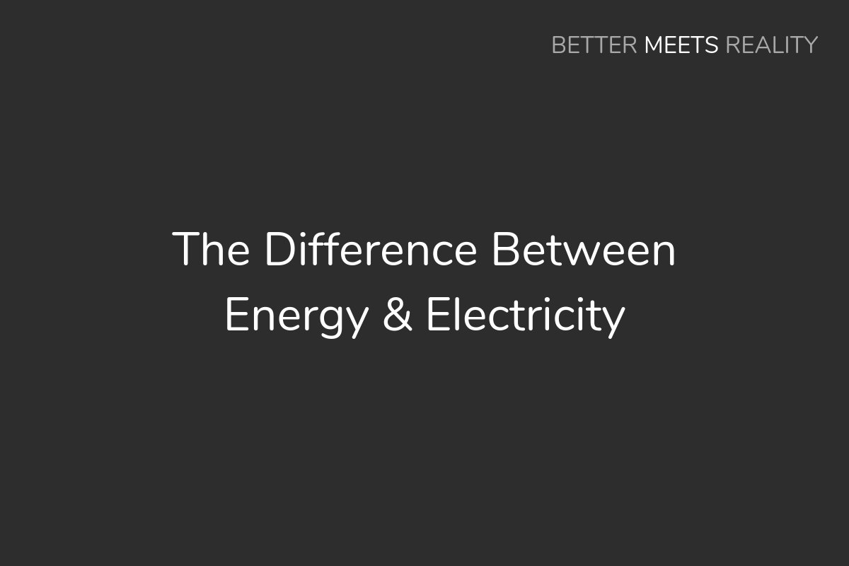 Difference Between Energy And Electricity